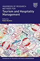 Handbook of Research Methods for Tourism and Hospitality Management (Handbooks of Research Methods in Management)