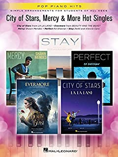 City of Stars, Mercy & More Hot Singles: Simple Arrangements for Students of All Ages