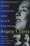 Blues Legacies and Black Feminism: Gertrude Ma Rainey, Bessie Smith, and Billie Holiday (English Edition)