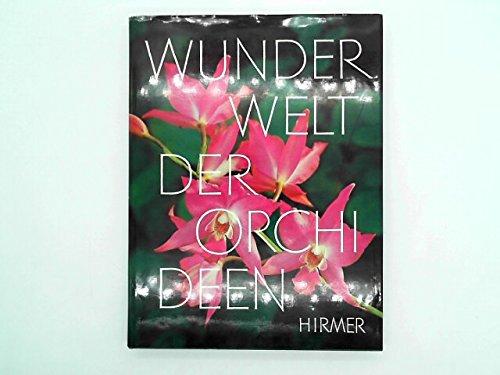 Wunderwelt der Orchideen