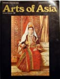 Arts of Asia: Costumes and Weaving Issue: Arab Folk Costumes From Palestine, Syria and Jordan; Mantones De Manila Their Role in China's Silk Trade; Carpet Weaving Art of China's Northwest Provinces and Eastern Turkestan ((January-February 1987 Vol 17 No 1))