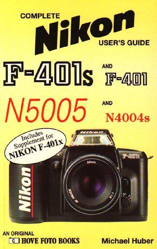 Nikon F401s & F401: +401X (Hove User's Guide)