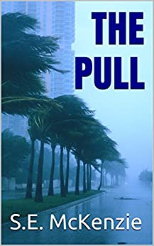 THE PULL by [S.E. McKenzie]
