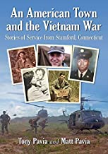 An American Town and the Vietnam War: Stories of Service from Stamford, Connecticut
