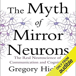 The Myth of Mirror Neurons audiobook cover art