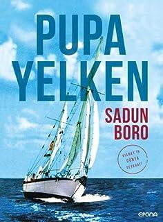 Pupa Yelken: Kısmet'in Dünya Seyahati