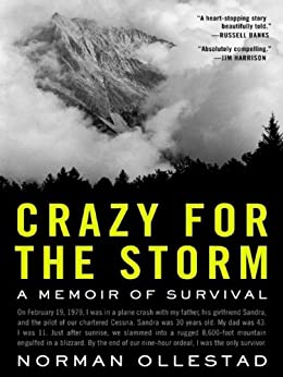 Crazy for the Storm: A Memoir of Survival (P.S.) by [Norman Ollestad]