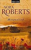 Morgenlied von Nora Roberts