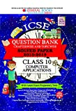 Oswaal ICSE Question Bank Class 10 Computer Applications Book Chapterwise & Topicwise (For March 2020 Exam)