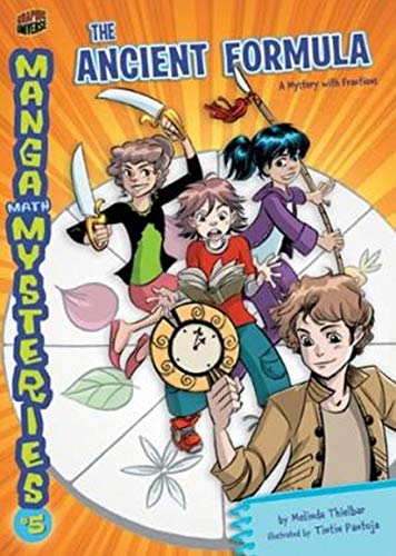 Manga Math Mysteries 5: The Ancient Formula: a Mystery With Fractions