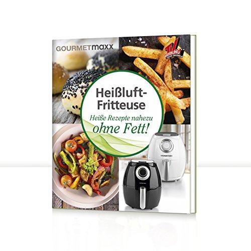 GOURMETmaxx Buch Heißluft-Fritteuse mit 70 Rezepten
