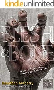 Flesh & Bone (Rot & Ruin Book 3)