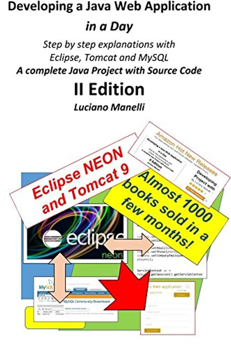 コンパス機械的スケジュールDeveloping a Java Web Application in a Day: Step by step explanations with  Eclipse, Tomcat, MySQL - A complete Java Project with Source Code (Java Web Programming)