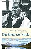 Die Reise der Seele - Marie-Magdeleine Brumagne