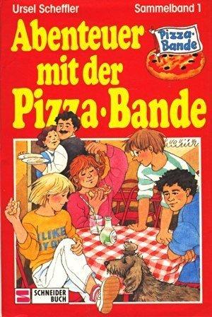 Abenteuer mit der Pizza-Bande: Sammelband 1