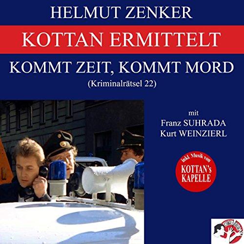 Kommt Zeit, kommt Mord (Kottan ermittelt - Kriminalrätsel 22) Titelbild