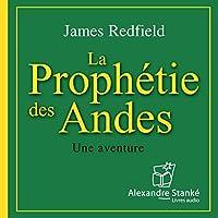 La prophétie des Andes livre audio