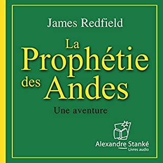 Couverture de La prophétie des Andes (La prophétie des Andes 1)