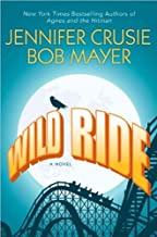 Jennifer Crusie,Bob Mayer'sWild Ride [Hardcover](2010)