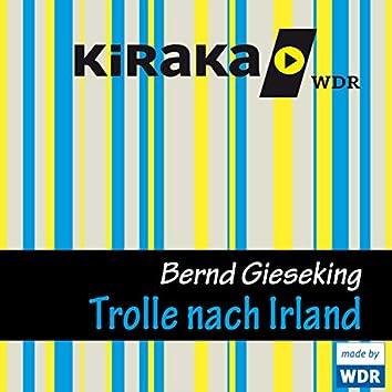 Kiraka - Die Trolle nach Irland