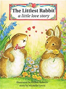 The Littlest Rabbit: A Little Love Story 0681454423 Book Cover