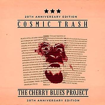 Cosmic Trash: 20th Anniversary Remix