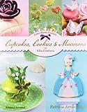 Cupcakes, Cookies & Macarons de alta costura by Patricia Arribalzaga (2012-11-05)