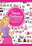 The Dream Dollhouse Do-It-Yourself Book: Adorable goodies for the fashion dollhouse