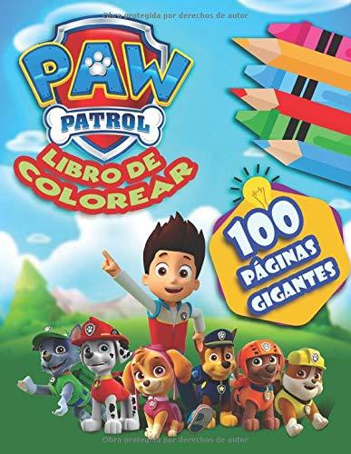 PAW Patrol Libro de Colorear: la Patrulla Canina Libro para Colorear para Niños y Fanáticos.