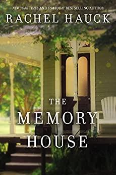 The Memory House by [Rachel Hauck]