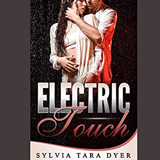 Electric Touch                   By:                                                                                                                                 Sylvia Tara Dyer                               Narrated by:                                                                                                                                 Mary Jane Meloy                      Length: 1 hr and 6 mins     Not rated yet     Overall 0.0