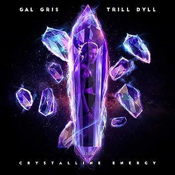 Crystalline Energy (feat. Trill Dyll)