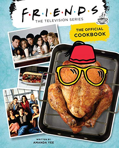 Friends. The Official Cookbook