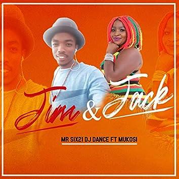 Jim & Jack (feat. Mukosi)