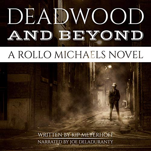 Deadwood and Beyond audiobook cover art