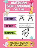 American Sign Language for Kids | ASL Trace and Sign Alphabet Workbook: A Beginner's ASL Handwriting Practice Book