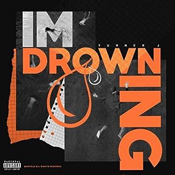 I'm Drowning