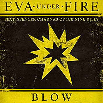Blow (feat. Spencer Charnas of Ice Nine Kills)