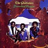 Proverbial Reggae von The Gladiators