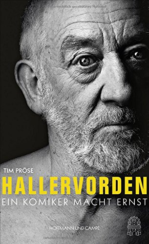 Hallervorden: Ein Komiker macht Ernst