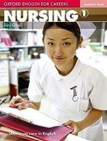 Nursing 1 (Oxford English for Careers)