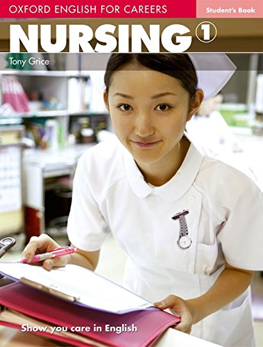 Oxford english for careers. Nursing. Student