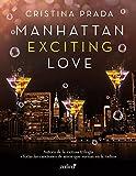 Manhattan Exciting Love (Manhattan Love nº 1)