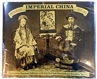 Imperial China: Photographs 1850-1912
