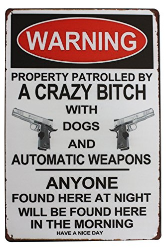 SUMIK Warning Property Patrolled by A Crazy, Metal Tin Sign, Vintage Art Poster Plaque Home Wall Decor
