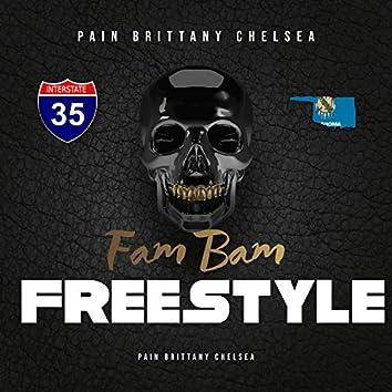 Fam Bam Freestyle