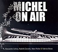 Michel on Air by ALESSANDRO / RODOL COLLINA