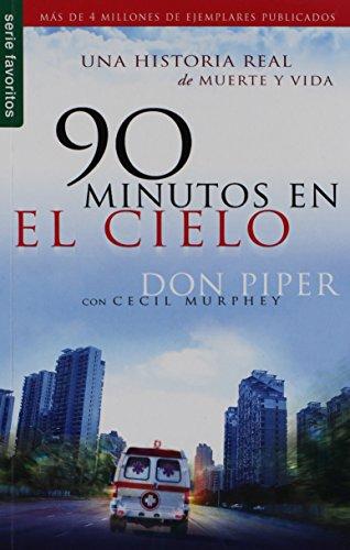 90 minutos en el cielo / 90 Minutes in Heaven: Una Historia Real De Muerte Y Vida