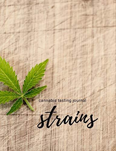 Strains: Cannabis Tasting Journal