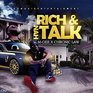 Rich & nah Talk (feat. Chronic Law)